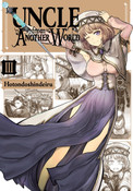 Uncle From Another World Manga Volume 3