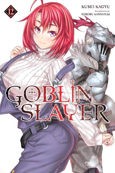 Goblin Slayer Novel Volume 12