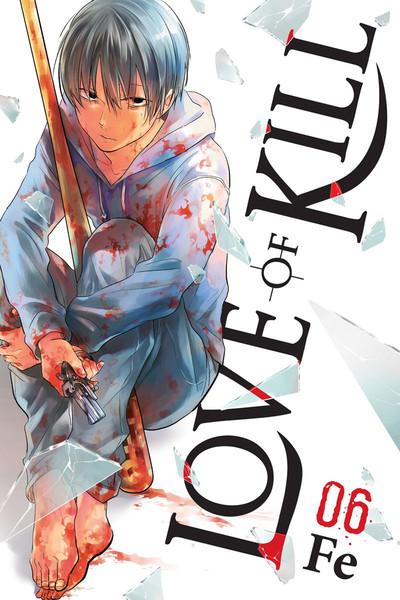 Love of Kill Manga Volume 6