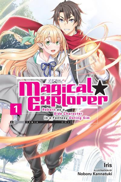 Magical Explorer Novel Volume 1