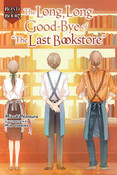 Bond and Book The Long Long Good-Bye of The Last Bookstore Novel (Hardcover)