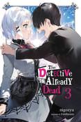 The Detective Is Already Dead Novel Volume 3