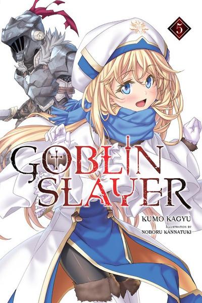 Goblin Slayer! Novel Volume 5