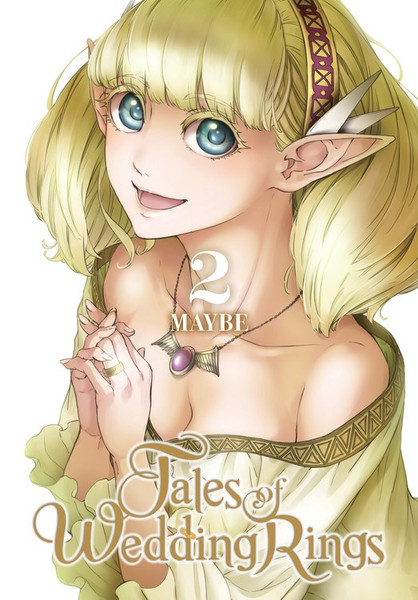 Tales of Wedding Rings Manga Volume 2