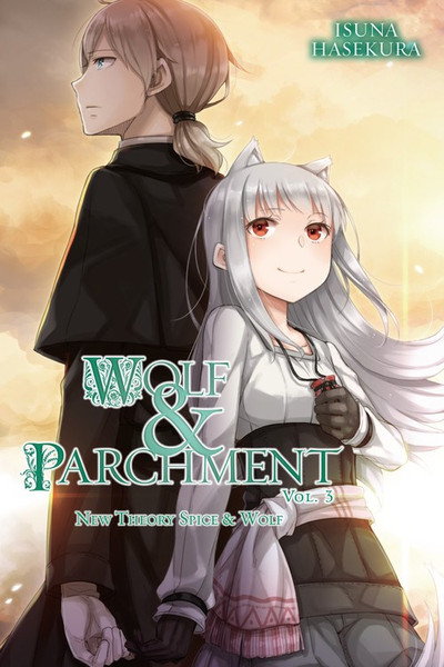 Wolf and Parchment Novel Volume 3