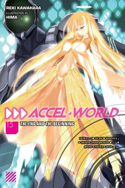 Accel World Novel Volume 15