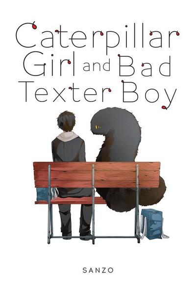 Caterpillar Girl & Bad Texter Boy Manga