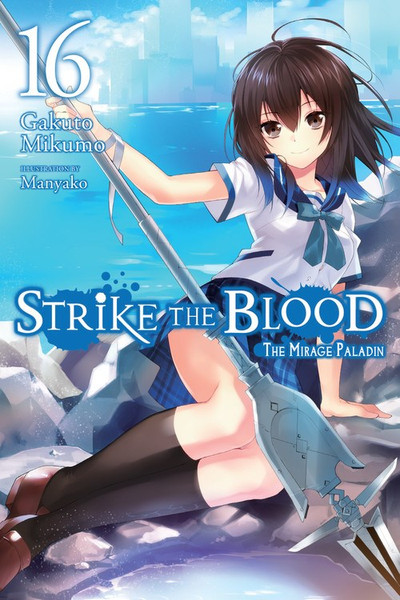 Strike the Blood Novel Volume 16