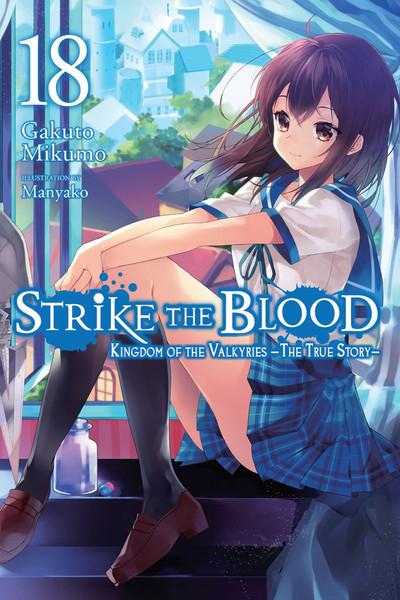 Strike the Blood Novel Volume 18