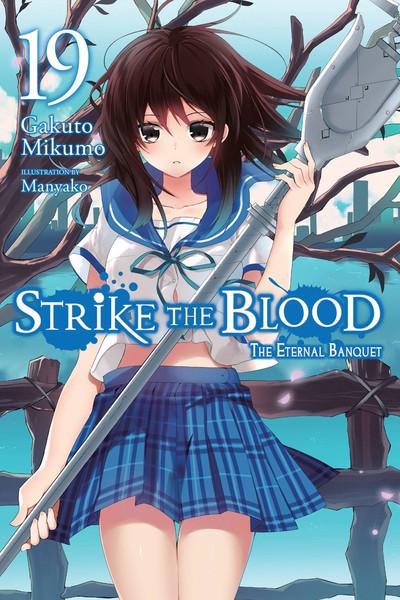 Strike the Blood Novel Volume 19