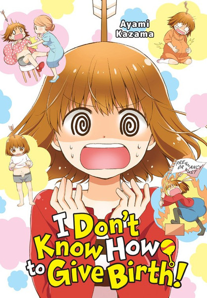 I Don't Know How to Give Birth! Manga