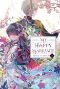 My Happy Marriage Novel Volume 1