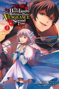 The Hero Laughs While Walking the Path of Vengeance a Second Time Manga Volume 1