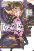 Re:ZERO Starting Life in Another World Novel Volume 17