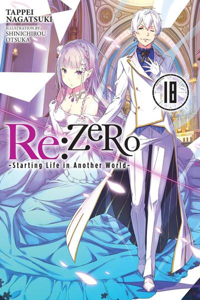 Re:ZERO Starting Life in Another World Novel Volume 18