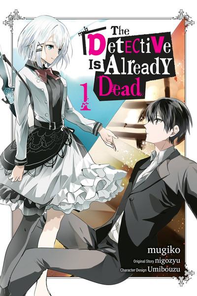 The Detective Is Already Dead Manga Volume 1