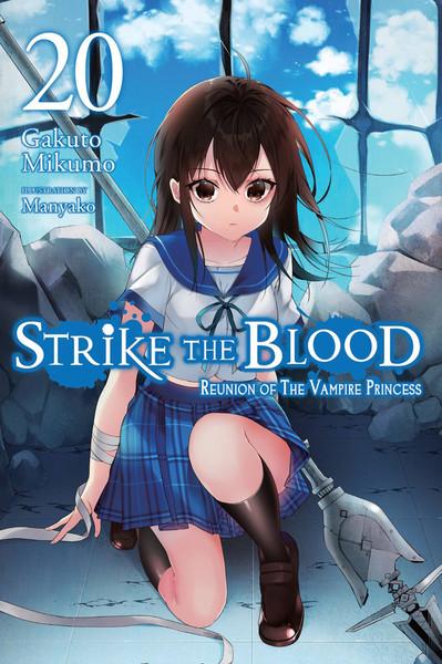 Strike the Blood Novel Volume 20