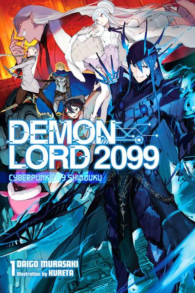 Demon Lord 2099 Novel Volume 1