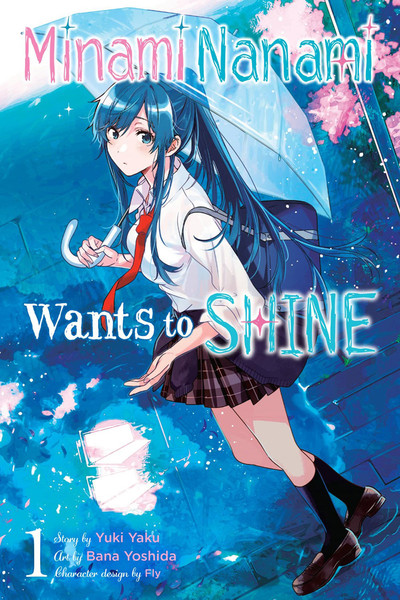 Nanami Minami Wants to Shine Manga Volume 1