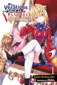 The Vexations of a Shut-In Vampire Princess Novel Volume 1