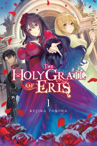 The Holy Grail of Eris Novel Volume 1