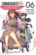 Combatants Will Be Dispatched! Manga Volume 6