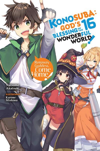 Konosuba God's Blessing on This Wonderful World Novel Volume 16