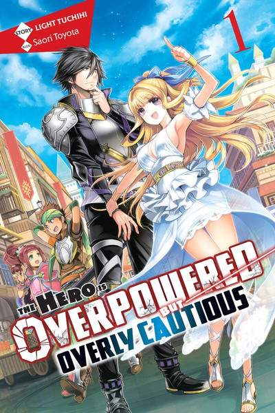 The Hero Is Overpowered but Overly Cautious Novel Volume 1