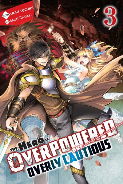 The Hero is Overpowered But Overly Cautious Novel Volume 3