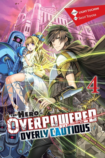 The Hero Is Overpowered but Overly Cautious Novel Volume 4