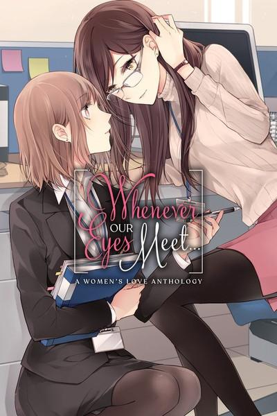 Whenever our Eyes Meet Manga