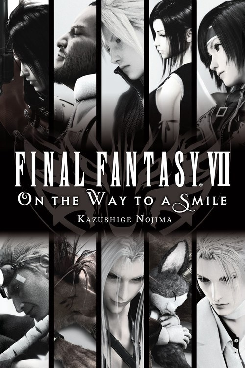 Final Fantasy VII On the Way to a Smile Novel 9781975382353
