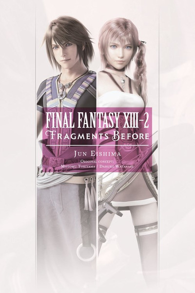 Final Fantasy XIII-2: Fragments Before Novel