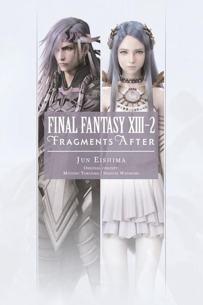 Final Fantasy XIII-2: Fragments After Novel