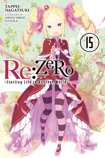 Re:ZERO Starting Life in Another World Novel Volume 15