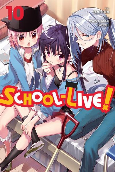 SCHOOL-LIVE! Manga Volume 10