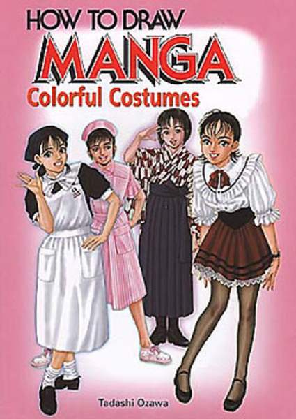 How To Draw Manga Colorful Costumes