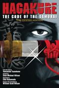 Hagakure The Code of the Samurai The Manga Edition
