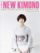 The New Kimono From Vintage Style to Everyday Chic (Color)