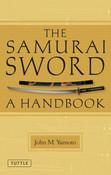 Samurai Sword A Handbook (Paperback)