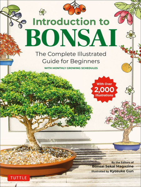 Introduction to Bonsai The Complete Illustrated Guide for Beginners (Color)