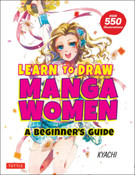 Learn to Draw Manga Women A Beginner's Guide