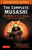 The Complete Musashi The Book of Five Rings and Other Works