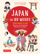 Japan in 100 Words From Anime to Zen (Hardcover)
