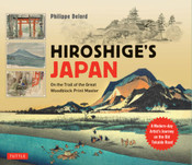 Hiroshige's Japan On the Trail of the Great Woodblock Print Master (Hardcover)