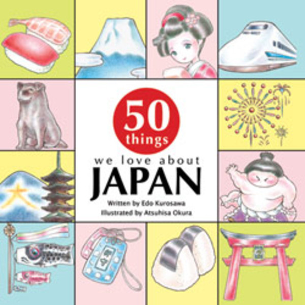 50 Things We Love About Japan