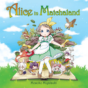 Alice in Matchaland Story and Cookbook