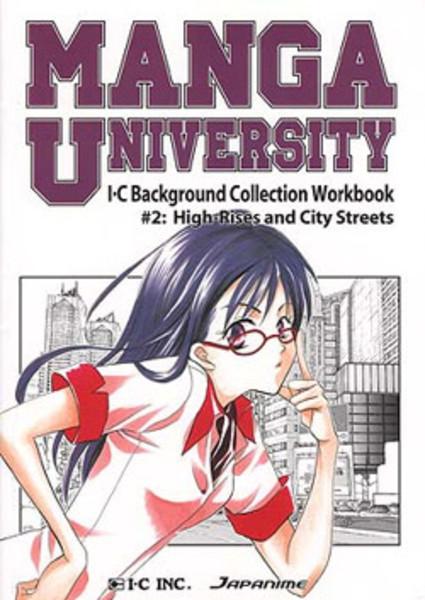 Manga University Workbook 2 High-Rises and City Streets