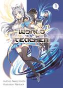 World Teacher Special Agent in Another World Novel Volume 1