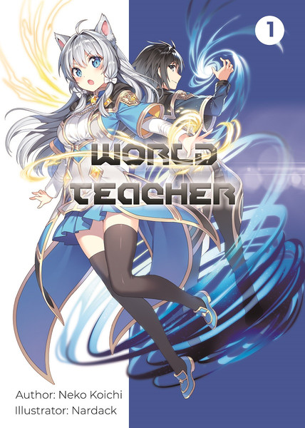 World Teacher Special Agent in Another World Novel Volume 1